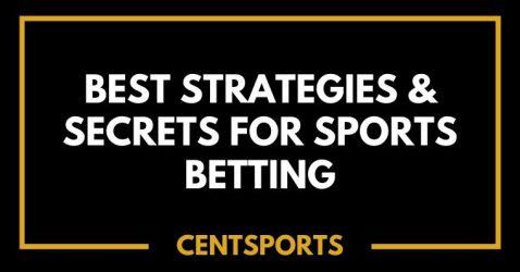 Best Strategies & Secrets for Sports Betting