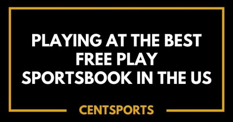 Playing at the Best Free Play Sportsbook in the US