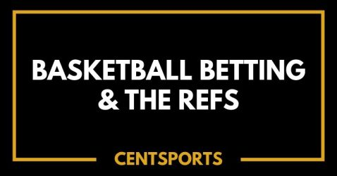 Basketball Betting & The Refs