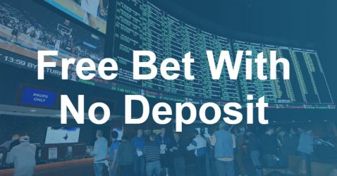free-bet-with-no-deposit