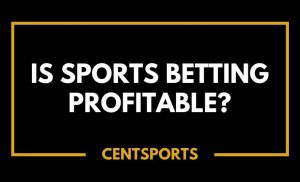 Is Sports Betting Profitable