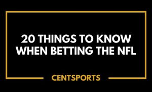 20 Things to Know When Betting the NFL