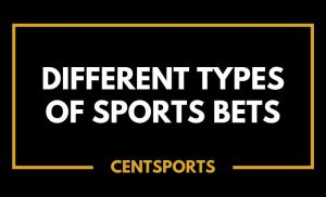 Different Types of Sports Bets