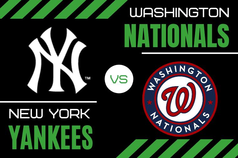 New York Yankees vs. Washington Nationals Baseball Pick & Prediction